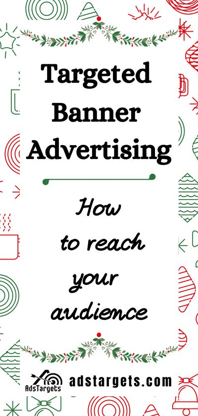 Targeted Banner Advertising - How to Reach Your Audience | AdsTargets
