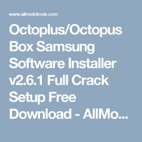 Download Octoplus/Octopus Box Latest Setup 2019 With Driver | jjoi