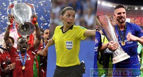 Supercoupe d'Europe - Chelsea vs Liverpool: le match sera arbitré par une femme