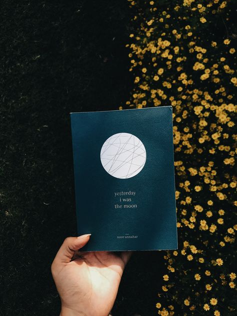 Yesterday I was the moon by Noor Unnahar // a poetry book // bookstagram book reading indie pale grunge hipsters aesthetics beige aesthetic tumblr instagram creative photography ideas inspiration flatlay artists pakistani writer words quotes