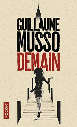 Demain De Guillaume Musso Roman Romantique Livre