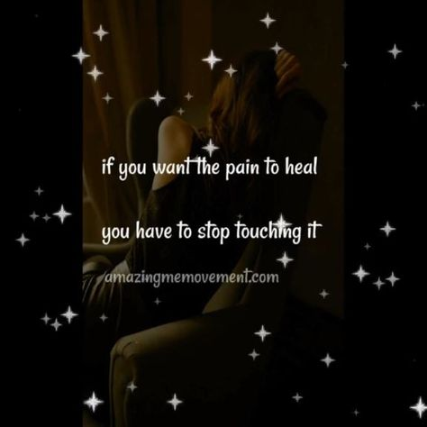 The pain won't heal if you keep touching it. Here are 5 tips to get over the hurt and move on. #quotesvideos #selflovequotes #selflovequotespositivity #selflovequotesforwomen #inspirationalselflovequotes #selflovequotesaffirmations #selflovequotesconfidence #selflovequotesrecovery #happinessselflovequotes #mentalhealthselflovequotes #motivationalselflovequotes #strengthselflovequotes