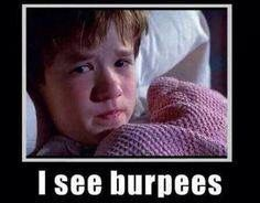 Funny Motivation Workout Meme : I hate burpees and pants shirt burpees funny memes and crossfit