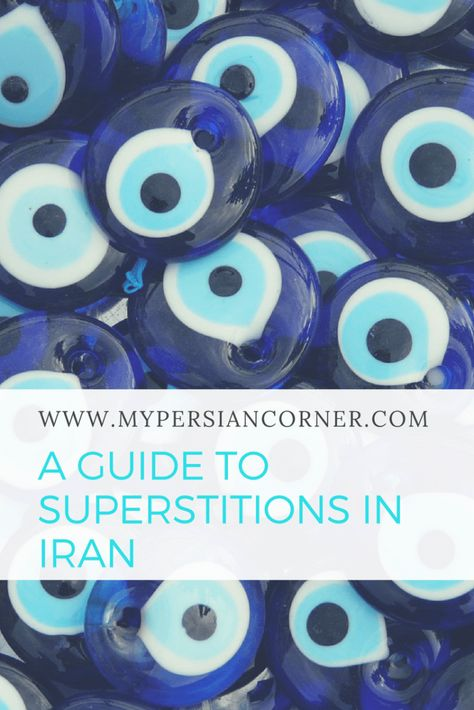 A Guide to Superstitions in Iran