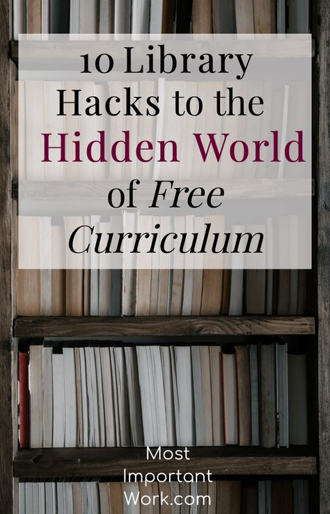 10 Library Hacks To The Hidden World Of Free Curriculum