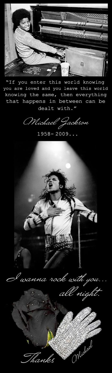 """""""If you enter this world knowing you are loved and you leave this world knowing the same, then everything that happens in between can be dealt with"""" - MJ"""
