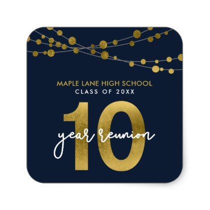 Blue Strings Of Lights 10 Year Class Reunion Square Sticker Zazzle Com College Gifts College Stickers School Reunion