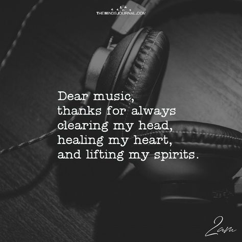 Dear Music, Thanks For Always Clearing My Head