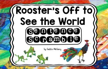 Rooster S Off To See The World Sentence Scramble Writing Skills Sentences Reading Street
