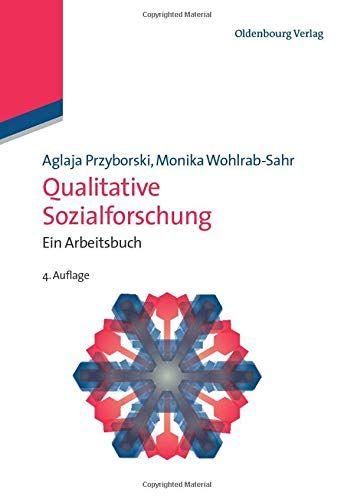 Qualitative Sozialforschung Ein Arbeitsbuch Lehr Und Handb Cher Der Soziologie Arbeitsbuch Lehr Ein Qua Best Books To Read Good Books Antique Books