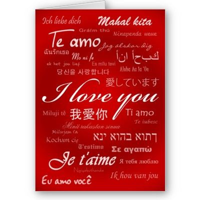 I Love You 30 Languages Card  Tagalog Te amo and Afrikaans