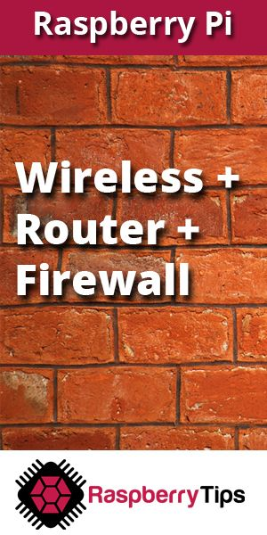 I wanted to build a router firewall on Raspberry Pi for a