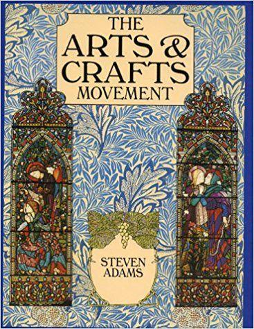 El Libro De Bolsillo Del Movimiento De Artes Y Oficios 8 De Agosto De 1997 Por Steven Adams A Movimiento Arts And Crafts Artes Y Oficios Libros De Bolsillo