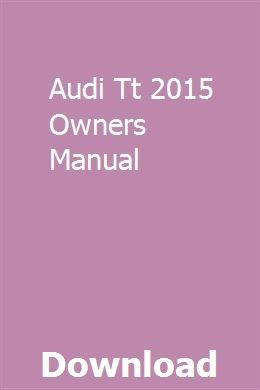 Audi Tt 2015 Owners Manual Download Chilton Manual Owners Manuals Repair Manuals