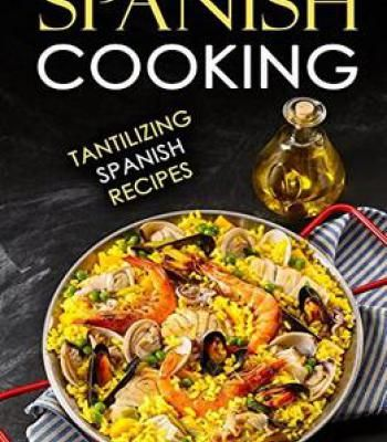 Spanish cooking tantilizing spanish recipes pdf cookbooks spanish cooking tantilizing spanish recipes pdf forumfinder Image collections