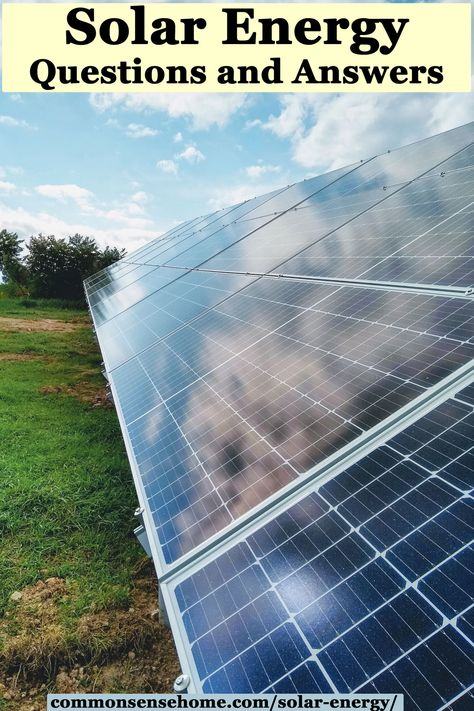 Solar Energy Questions and Answers, Pros and Cons