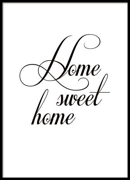 Schwarz Weisses Plakat Mit Typografie Home Sweet Home Home