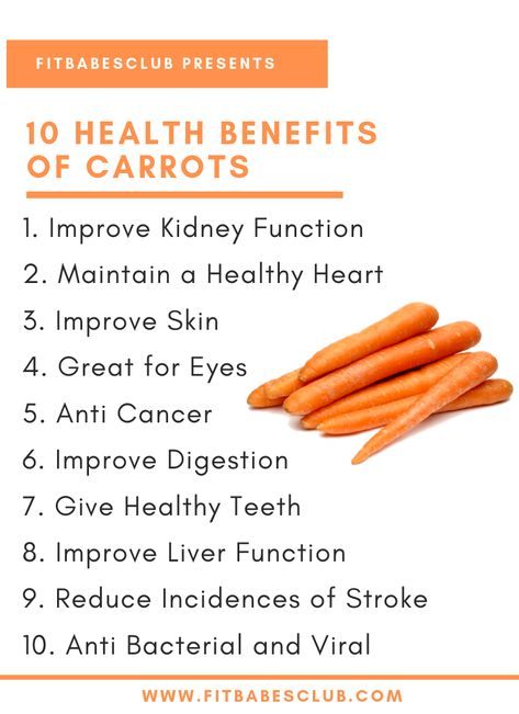10 Health Benefits of Carrots: Healthy Foods