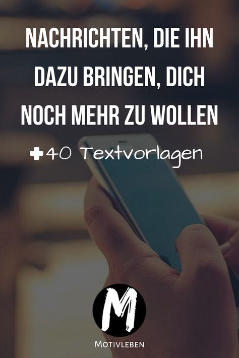 Nachrichten, die ihn dazu bringen, dich noch mehr zu wollen. Plus 40 Textvorlagen zum direkt loslegen. #nachrichten #verführen #sms #whatsapp