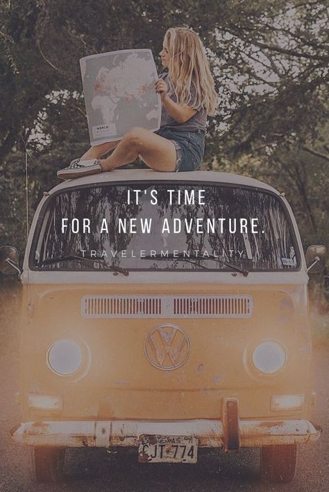 Its time for a new adventure! -Travelermentality #travel #travelquotes