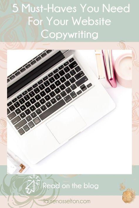 The 5 Website Copy Must-Haves | Lauren Osselton