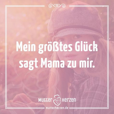 Mehr Schöne Sprüche Auf Wwwmutterherzende Kind Mama