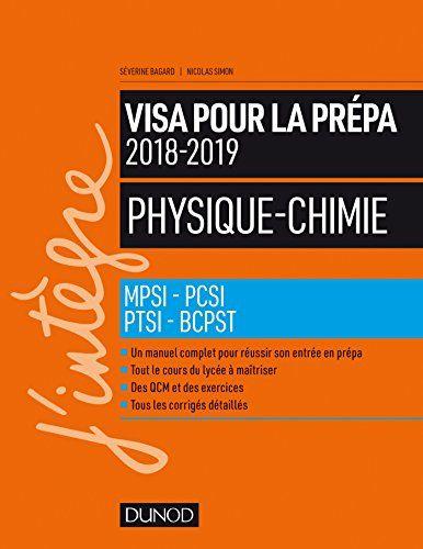 Telecharger Physique Chimie Visa Pour La Prepa 2018 2019 Mpsi Pcsi Ptsi Bcpst 2018 2019 Pdf Par Severine Ba Telechargement Listes De Lecture Physique Chimie