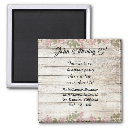 Flowers Wood Rustic Birthday Party Invitation Magnet