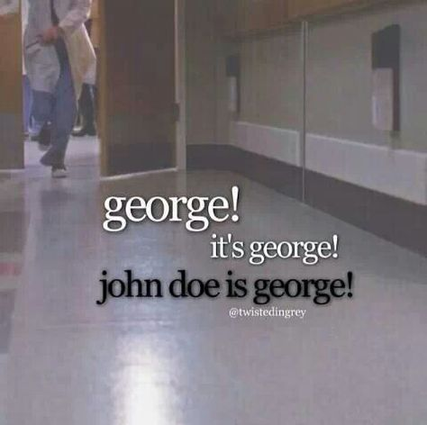 Image result for george. it's george. john doe is george