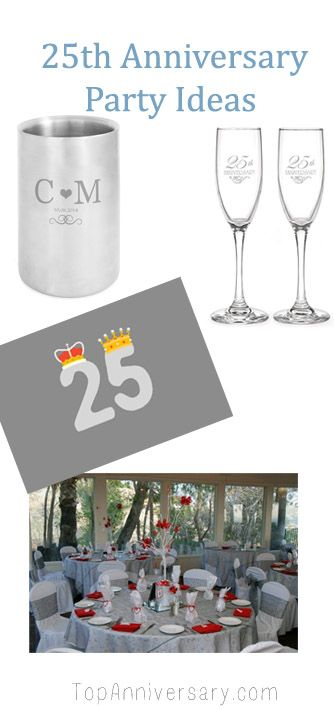 Lots Of 25th Anniversary Party Ideas 25thanniversary Silveranniversary Annivers 25th Anniversary Party 25th Wedding Anniversary Party 25th Anniversary Gifts