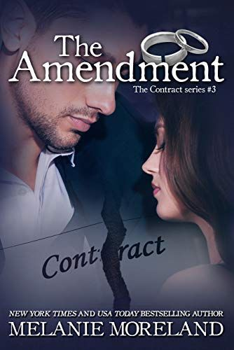 The Amendment By Melanie Moreland The Contract Series Book 3