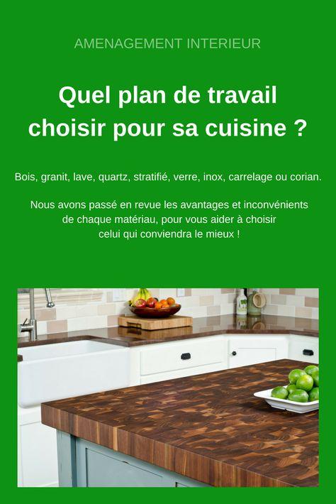 Quel Plan De Travail Choisir Pour Sa Cuisine Cuisines Plan De