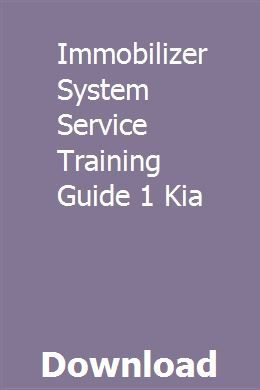 Immobilizer System Service Training Guide 1 Kia