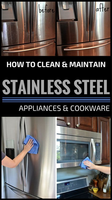 How To Clean And Maintain Stainless Steel Appliances And Cookware
