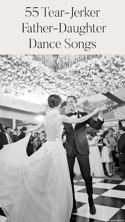 Father Daughter Wedding Dance, Father Daughter Wedding Songs, Father Songs, Father Daughter Dance Songs, First Dance Wedding Songs, Wedding Music, Father Of The Bride, Unique First Dance Songs, Unique Wedding Songs