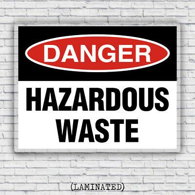 Danger Hazardous Waste Hazmat Osha Industrial Business Safety Laminated Sign In 2020 Industrial Safety Hazardous Waste Business Signs