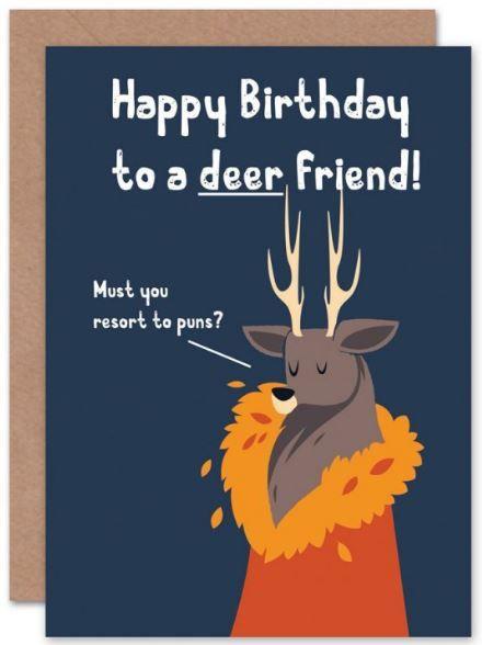 Deer Friend Birthday Card Pun Birthday Card Punny Birthday Card Birthday Card Funny Birthda Birthday Card Puns Happy Birthday Friend Happy Birthday Animals