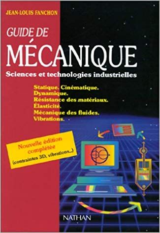 Telecharger Guide De Mecanique Sciences Et Technologies Industrielles Pdf Gratuitement Science Technologie Science Mecanique Des Fluides