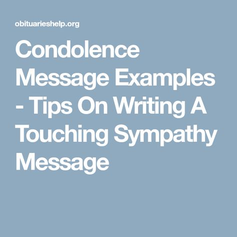 The condolence wishes for the loss of wife can be sent through - sample condolence message
