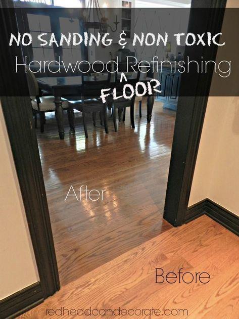 No Sanding Non Toxic Wood Floor Refinishing Redhead Can Decorate Refinishing Floors Refinish Wood Floors Diy Hardwood Floors