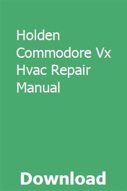 Holden Commodore Vx Hvac Repair Manual Repair Manuals Holden Commodore Hvac Repair