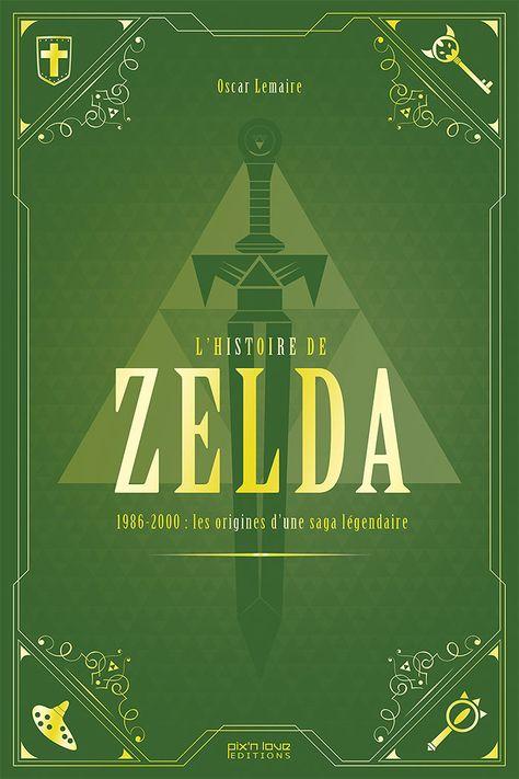 Livre L Histoire De Zelda Par Oscar Lemaire Zelda