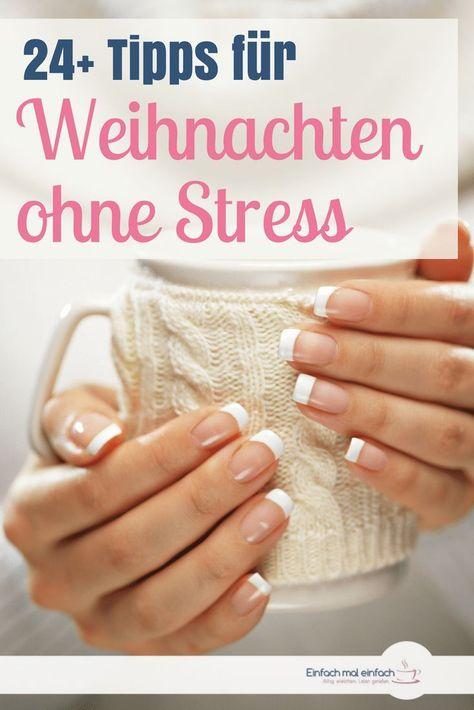 Photo of 24+ Tipps für Weihnachten ohne Stress