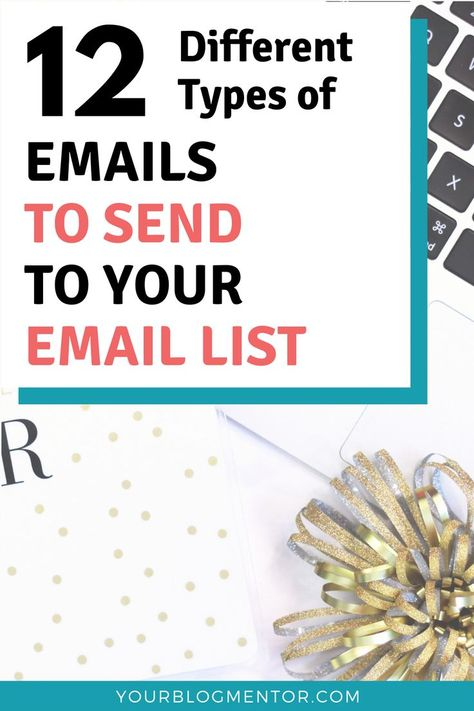 12 different types of emails to send to your email list