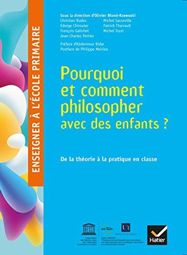 Enseigner A L Ecole Primaire Ed 2018 Pourquoi Et Comment Philosopher Avec Des Enfants Enseignement Ecole Primaire Livres A Lire