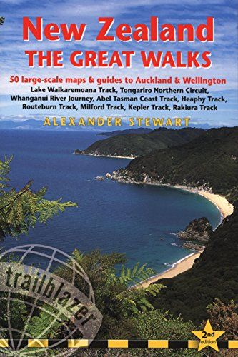 Download Pdf New Zealand The Great Walks 2nd Includes Auckland Wellington City Guides Trailblazer The Great Walks Fr Wellington City Great Walks City Guide