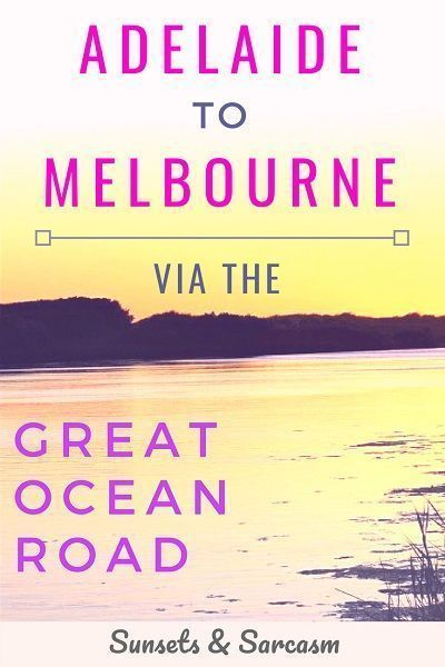 Adelaide To Melbourne Drive Itinerary Via The Great Ocean Road