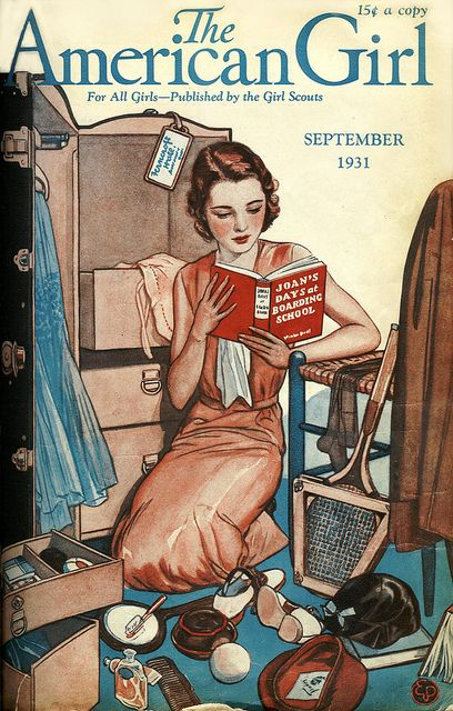 """The American Girl (September 1931). Ellis Parker Butler.  For All Girls —Published by the Girl Scouts. Reading Joan's Days at Boarding School. """"The chief reason for going to school is to get the impression fixed for life that there is a book side for everything."""" »Robert Frost"""