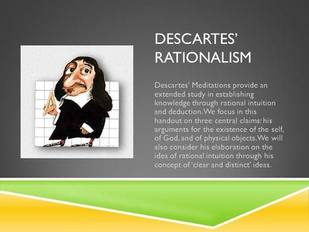 Descartes Rationalism What Is Philosophy Meditations On First Philosophy Philosophy