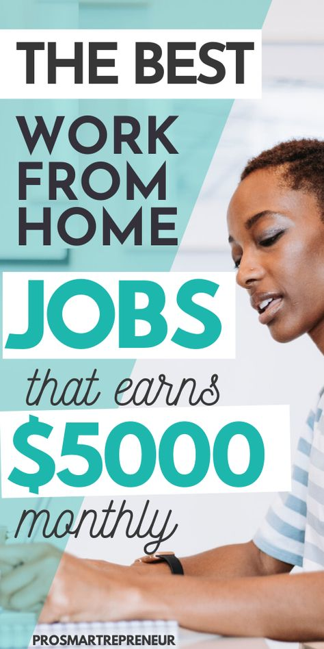 10 Work from Home Jobs that consistently makes $5000 every month